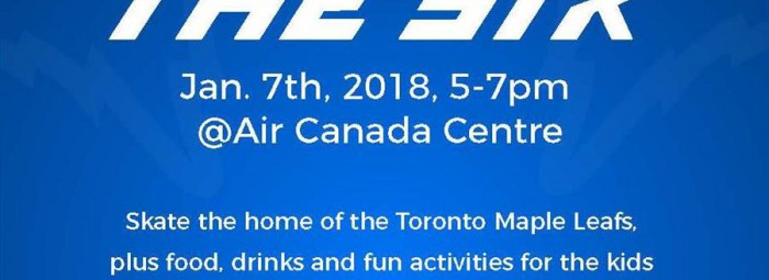 Skate the six! January 7th, 2018 5-7pm. at the Air Canada Centre! Skate the home of the Toronto Maple leafs, plus food, drinks and fun activated for the kids. and a silent auction! $400 for a family of 4. $150 each ticket. Income tax receipt provided.